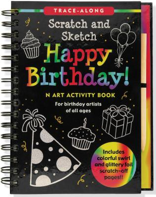 Happy Birthday! Scratch and Sketch Tracealong By Zschock, Heather/ Paulding, Barbara/ Zschock, Martha Day