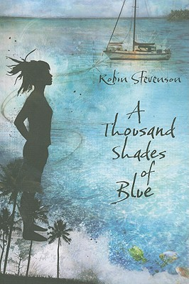 A Thousand Shades of Blue By Stevenson, Robin
